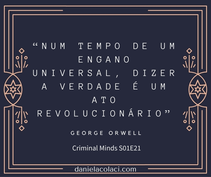 Frases Criminal Minds george orwell