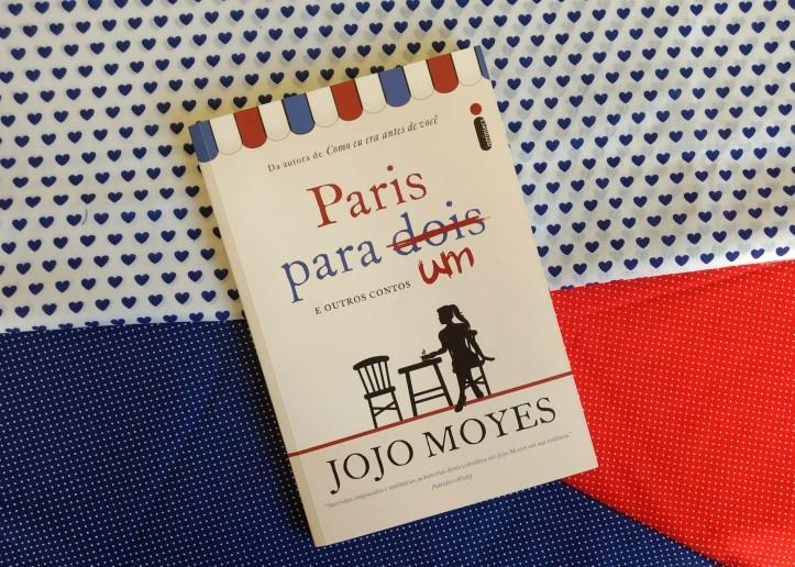 Paris para um e outros contos Jojo Moyes