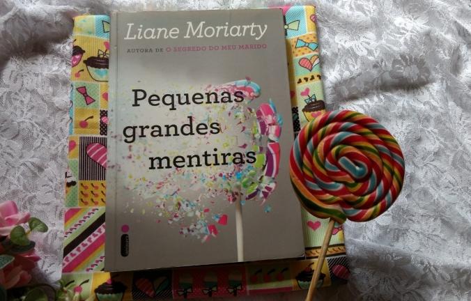 Pequenas Grandes Mentiras Livro Liane Moriarty